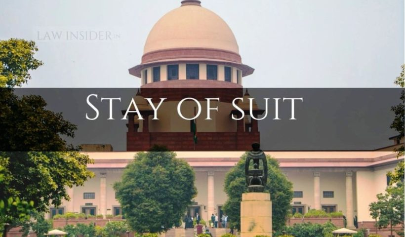 Stay of suit Law Insider