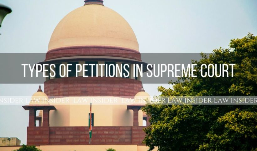 Types-of-Petitions-in-Supreme-Court-law-insider
