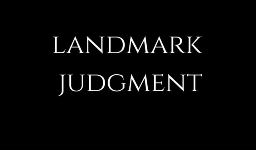 landmark judgement NEW LAW INSIDER