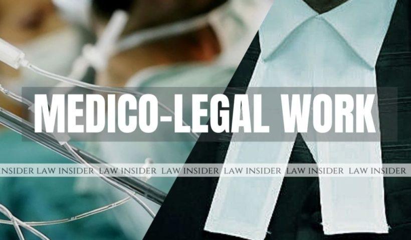 Medico-Legal work law insider