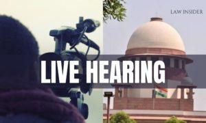 SUPREME COURT LIVE HEARING LAW INSIDER