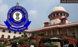 CBIC SUPREME COURT LAW INSIDER IN