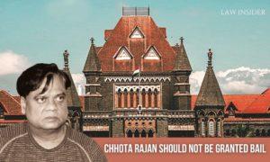 CBI to Bombay High Court said that Chhota Rajan should not be granted bail