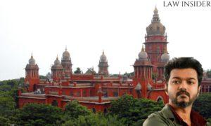 Tamil Actor Vijay Madras High Court Law Insider In