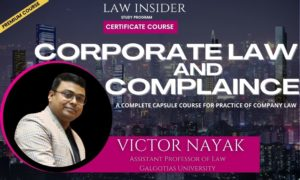 corporate Law and Compliance Law Insider Certificate Course by Victor Nayak