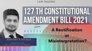 127 th Constitutional Amendment Bill 2021 law insider event