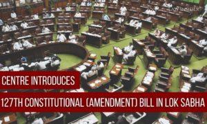 124th Constitutional (Amendment) Bill in Lok Sabha Law Insider