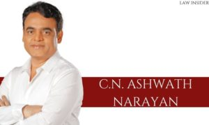 C.N. ASHWATH NARAYAN - law insider