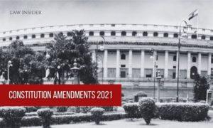 _Constitution Amendments 2021 law insider