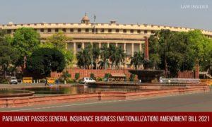 General Insurance Business (Nationalization) Amendment Bill 2021 Parliament Law Insider