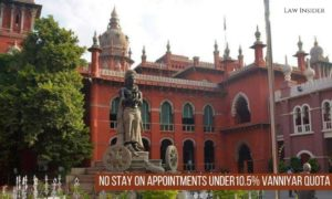 Madras High Court Vanniyar Quota appointments Law Insider