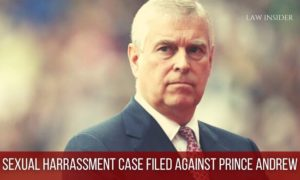SEXUAL HARRASSMENT CASE FILED AGAINST PRINCE ANDREW