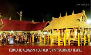 Kerala HC: 9-year-old Child allowed visiting Sabrimala Temple
