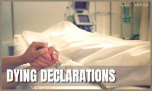 Dying declarations - law insider
