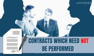 Contracts which need not be Performed - law insider